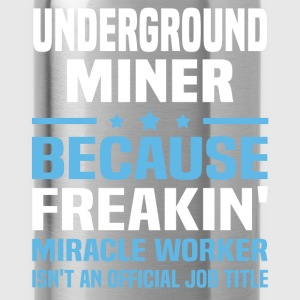 Underground Miner T-Shirts - Water Bottle