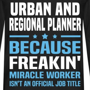 Urban and Regional Planner T-Shirts - Men's Premium Long Sleeve T-Shirt