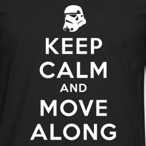 KEEP CALM AND MOVE ALONG Kids' Shirts - Men's Premium Long Sleeve T-Shirt