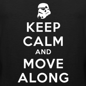 KEEP CALM AND MOVE ALONG Kids' Shirts - Men's Premium Tank