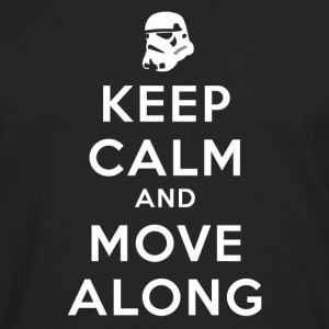 KEEP CALM AND MOVE ALONG Women's T-Shirts - Men's Premium Long Sleeve T-Shirt
