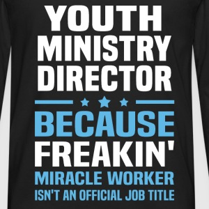 Youth Ministry Director T-Shirts - Men's Premium Long Sleeve T-Shirt