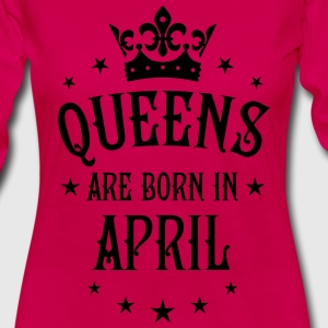 Queens are born in April Birthday luxury T-Shirt - Women's Premium Long Sleeve T-Shirt