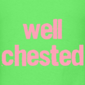 well chested Tanks - Men's T-Shirt