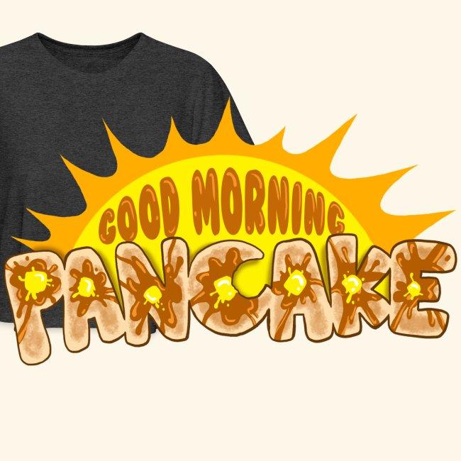 Goodmorning Pancake 2 Kids