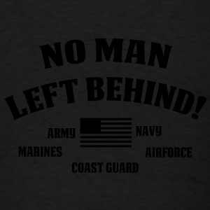 No Man Left Behind - Men's T-Shirt