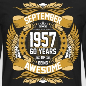 September 1957 60 Years Of Being Awesome T-Shirts - Men's Premium Long Sleeve T-Shirt