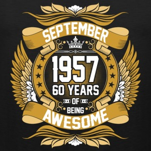 September 1957 60 Years Of Being Awesome T-Shirts - Men's Premium Tank