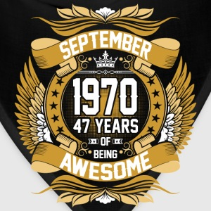 September 1970 47 Years Of Being Awesome T-Shirts - Bandana