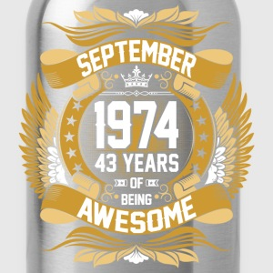 September 1974 43 Years Of Being Awesome T-Shirts - Water Bottle