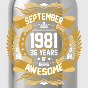 September 1981 36 Years Of Being Awesome T-Shirts - Water Bottle