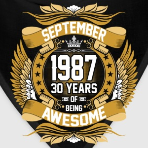 September 1987 30 Years Of Being Awesome T-Shirts - Bandana