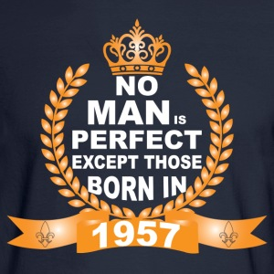 No Man is Perfect Except Those Born in 1957 T-Shirts - Men's Long Sleeve T-Shirt