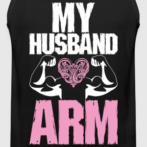 My Husband Arm T-Shirts - Men's Premium Tank