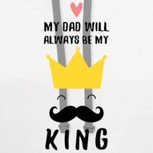 My Dad - My King (Father's Day) Kids' Shirts - Contrast Hoodie
