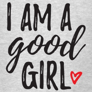I Am A Good Girl Long Sleeve Shirts - Men's T-Shirt