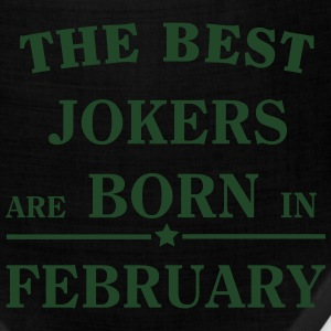The best jokers are born February T-Shirts - Bandana