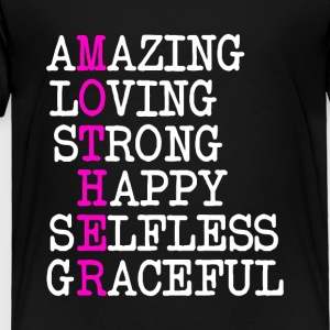 Amazing Mother Kids' Shirts - Toddler Premium T-Shirt