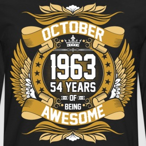 October 1963 54 Years Of Being Awesome T-Shirts - Men's Premium Long Sleeve T-Shirt