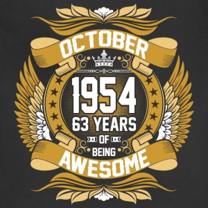 October 1954 63 Years Of Being Awesome T-Shirts - Adjustable Apron