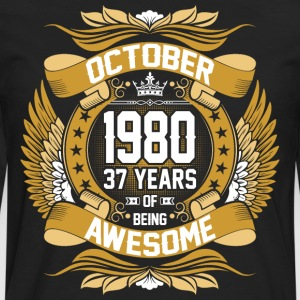 October 1980 37 Years Of Being Awesome T-Shirts - Men's Premium Long Sleeve T-Shirt