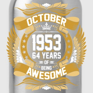 October 1953 64 Years Of Being Awesome T-Shirts - Water Bottle