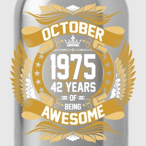 October 1975 42 Years Of Being Awesome T-Shirts - Water Bottle