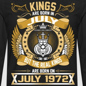 The Real Kings Are Born On July 1972 T-Shirts - Men's Premium Long Sleeve T-Shirt