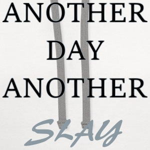 Another Day - Another Slay - Contrast Hoodie