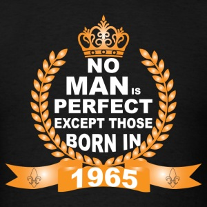 No Man is Perfect Except Those Born in 1965 Long Sleeve Shirts - Men's T-Shirt