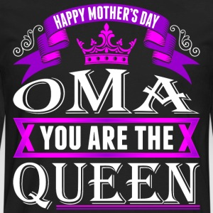 Oma You Are The Queen Happy Mothers Day T-Shirts - Men's Premium Long Sleeve T-Shirt