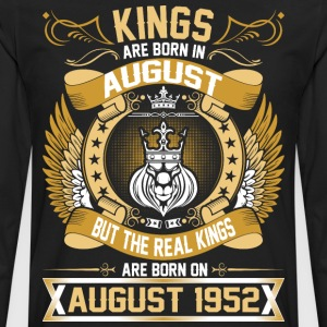 The Real Kings Are Born On August 1952 T-Shirts - Men's Premium Long Sleeve T-Shirt