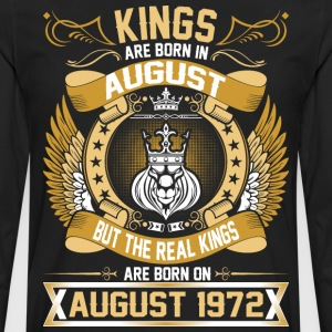 The Real Kings Are Born On August 1972 T-Shirts - Men's Premium Long Sleeve T-Shirt