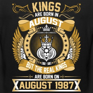 The Real Kings Are Born On August 1987 T-Shirts - Men's Premium Tank