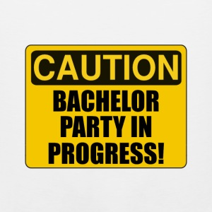 Caution Bachelor Party Progress - Men's Premium Tank