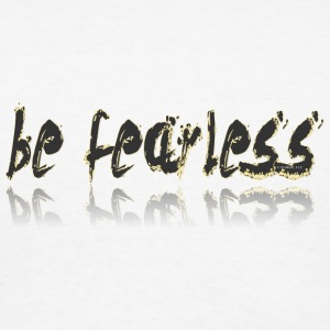 Be Fearless Travel Mug - Men's T-Shirt