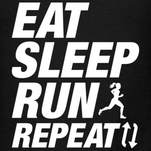Eat Sleep Run Repeat - Men's T-Shirt