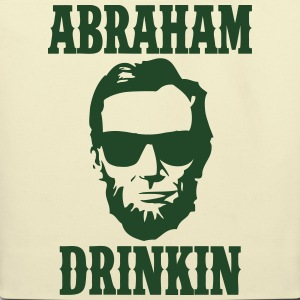 Abraham Drinkin T-Shirts - Eco-Friendly Cotton Tote