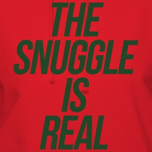 The Snuggle Is Real T-Shirts - Women's Hoodie