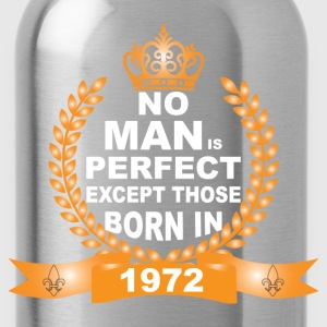 No Man is Perfect Except Those Born in 1972 T-Shirts - Water Bottle
