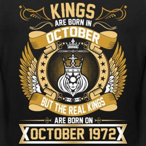 The Real Kings Are Born On October 1972 T-Shirts - Men's Premium Tank