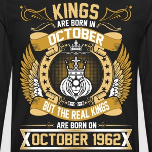 The Real Kings Are Born On October 1962 T-Shirts - Men's Premium Long Sleeve T-Shirt