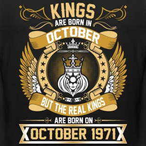The Real Kings Are Born On October 1971 T-Shirts - Men's Premium Tank