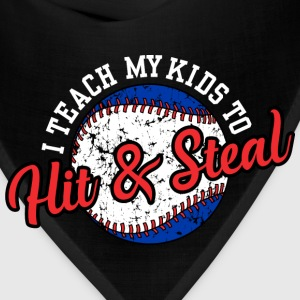 I Teach My Kids to Hit & Steal T-Shirts - Bandana