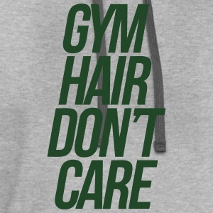 Gym Hair Don't Care T-Shirts - Contrast Hoodie
