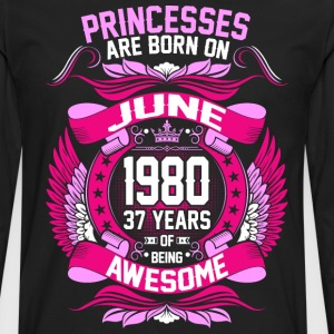 Princesses Are Born On June 1980 37 Years T-Shirts - Men's Premium Long Sleeve T-Shirt