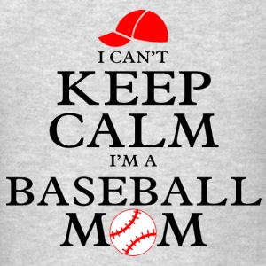 Keep Calm Baseball Mom Tanks - Men's T-Shirt