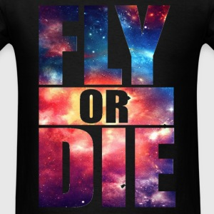 Fly or Die: Cosmic Hipster Space Cool Art Swag - Men's T-Shirt