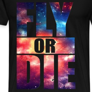 Fly or Die: Cosmic Hipster Space Cool Art Swag - Men's Premium T-Shirt