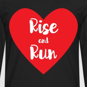 Rise and Run Runner Heart Health Workout T-Shirt T-Shirts - Men's Premium Long Sleeve T-Shirt